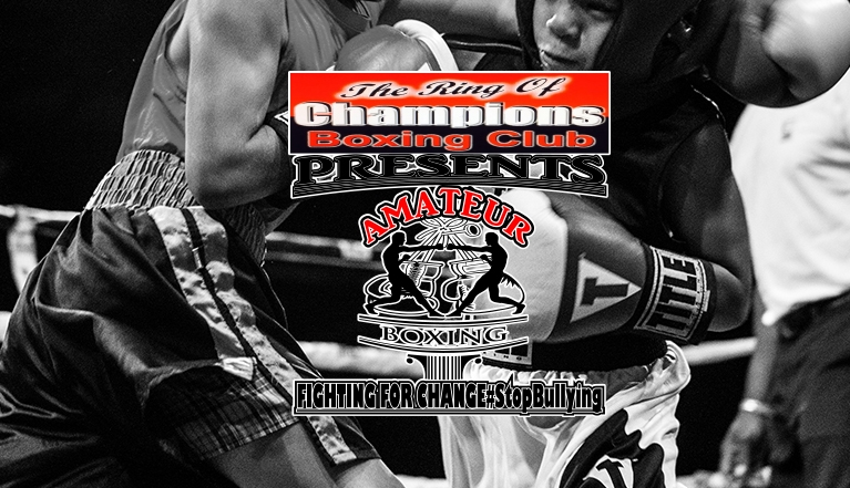 THE RING OF CHAMPIONS BOXING CLUB PRESENTS AMATEUR BOXING FIGHTING FOR CHANGE