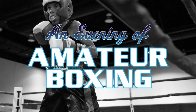 AN EVENING OF AMATEUR BOXING