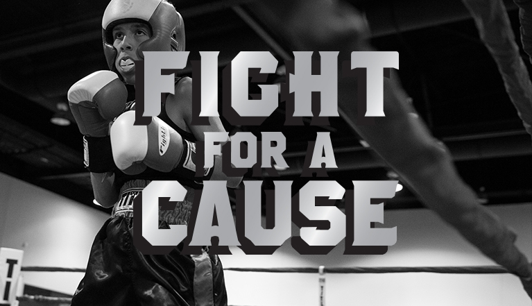 FIGHT FOR A CAUSE