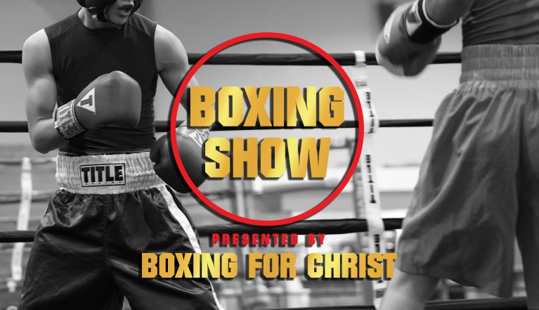 BOXING SHOW PRESENTED BY BOXING FOR CHRIST
